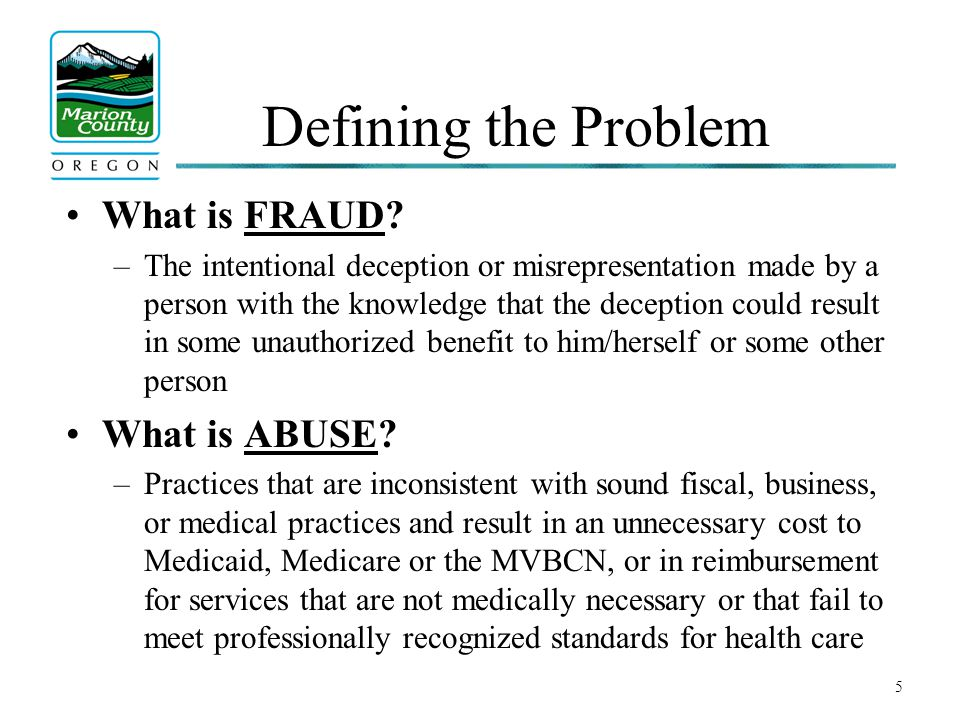6 Types of Fraud Examples include : –Billing for services not provided (i.e.