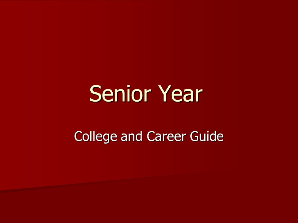 Senior Year College and Career Guide