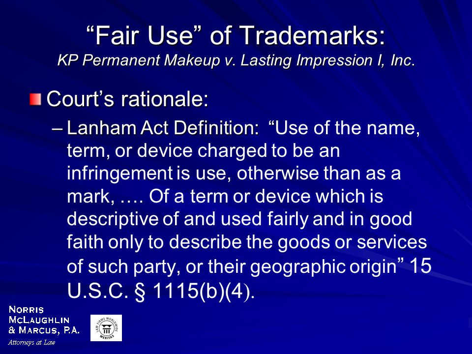 Fair Use of Trademarks: KP Permanent Makeup v. Lasting Impression I, Inc.