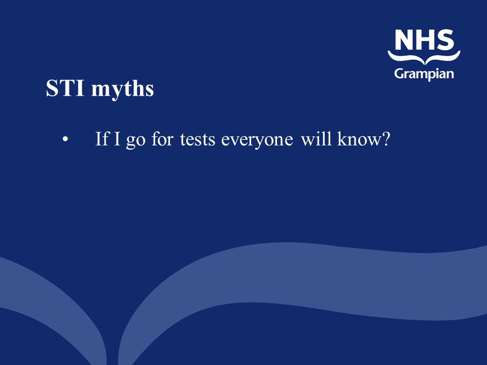 STI myths If I go for tests everyone will know?