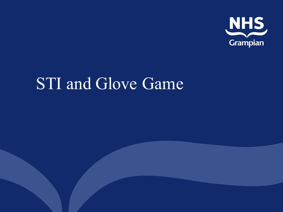 STI and Glove Game