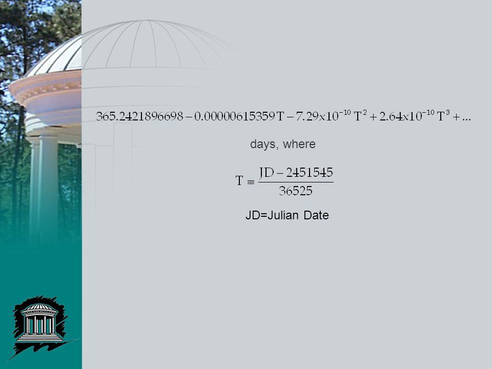 days, where JD=Julian Date