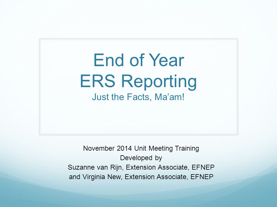 End of Year ERS Reporting