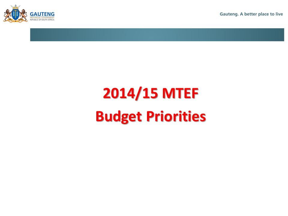 2014/15 MTEF Budget Priorities