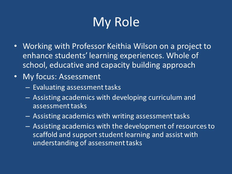 My Role Working with Professor Keithia Wilson on a project to enhance students' learning experiences.