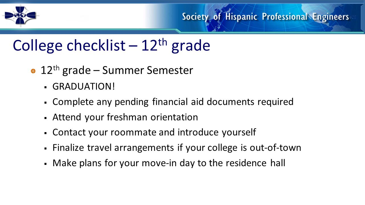 College checklist – 12 th grade 12 th grade – Summer Semester  GRADUATION.