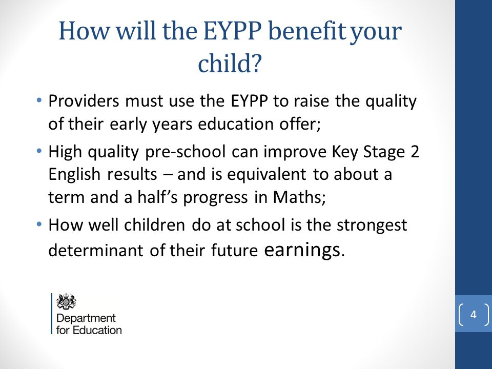 How will the EYPP benefit your child.