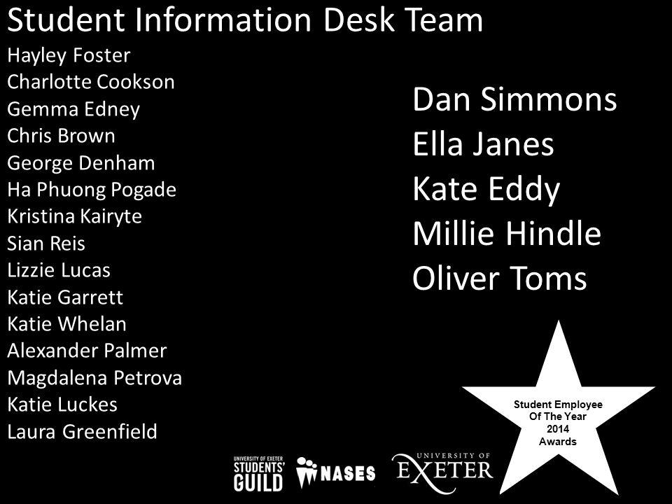 Student Employee Of The Year 2014 Awards Student Information Desk Team Hayley Foster Charlotte Cookson Gemma Edney Chris Brown George Denham Ha Phuong