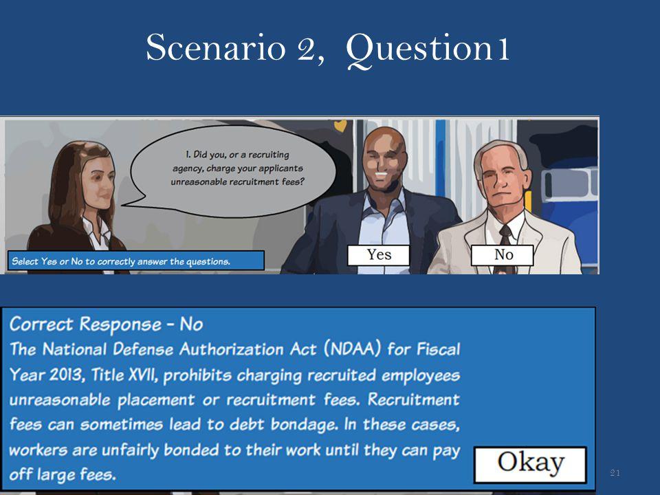 21 Scenario 2, Question1