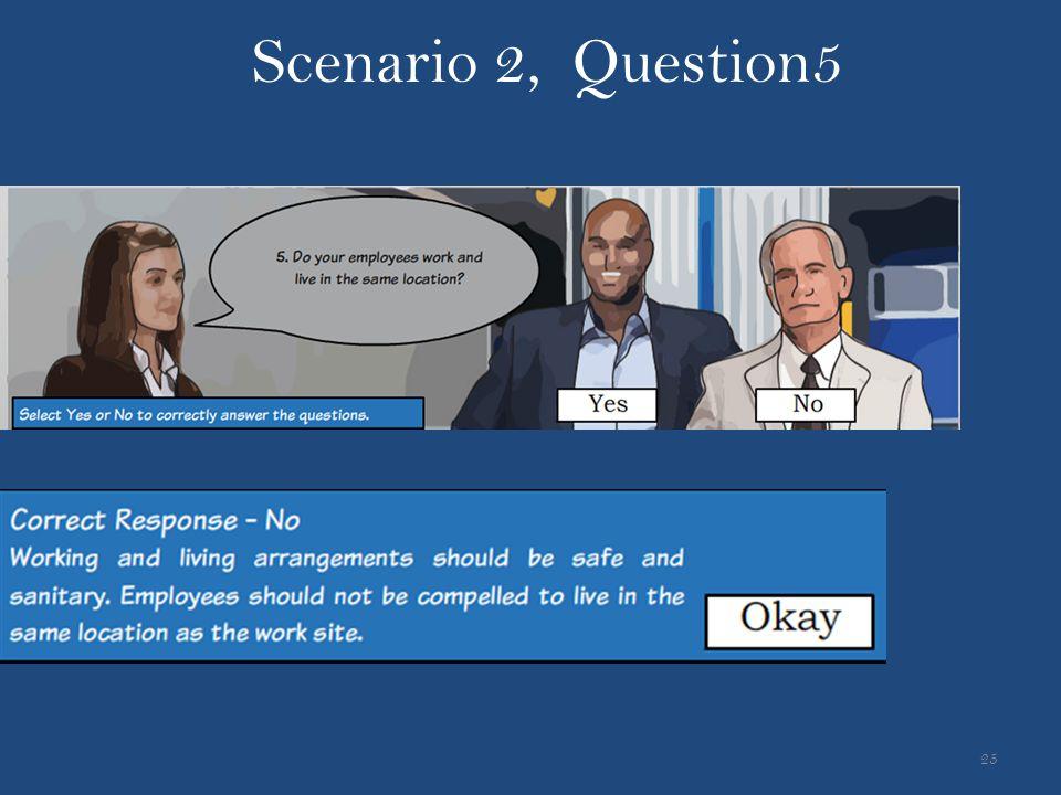 25 Scenario 2, Question5