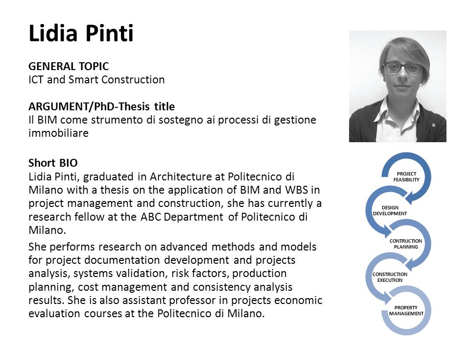 Lidia Pinti GENERAL TOPIC ICT and Smart Construction ARGUMENT/PhD-Thesis title Il BIM come strumento di sostegno ai processi di gestione immobiliare S