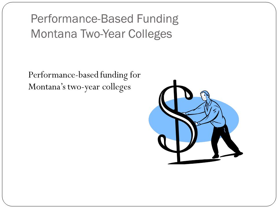 Performance-based funding for Montana's two-year colleges