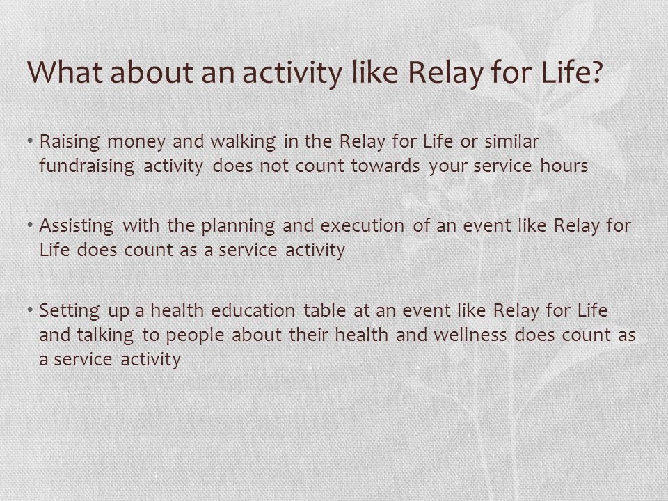 What about an activity like Relay for Life.