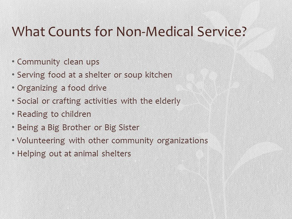 What Counts for Non-Medical Service.