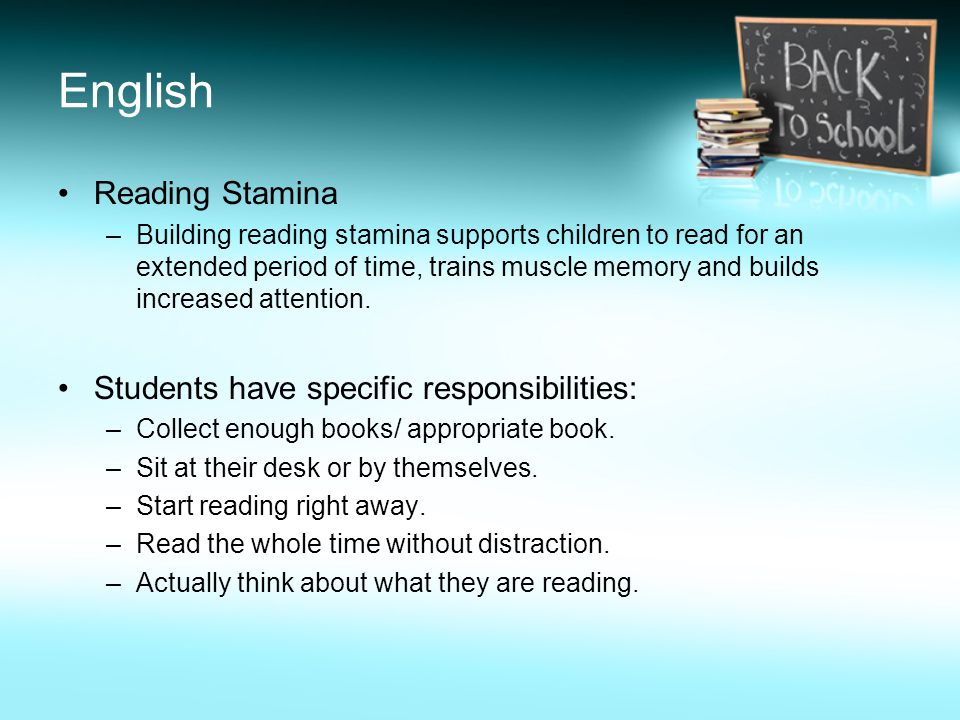 English Reading Stamina –Building reading stamina supports children to read for an extended period of time, trains muscle memory and builds increased