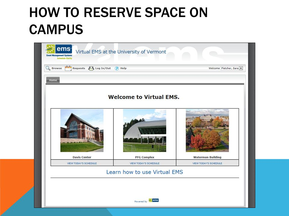 HOW TO RESERVE SPACE ON CAMPUS