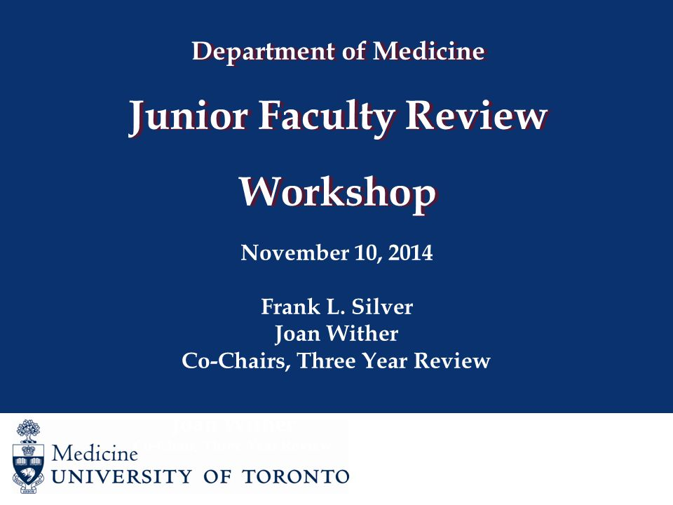 Department of Medicine Junior Faculty Review Workshop November 10, 2014 Frank L.