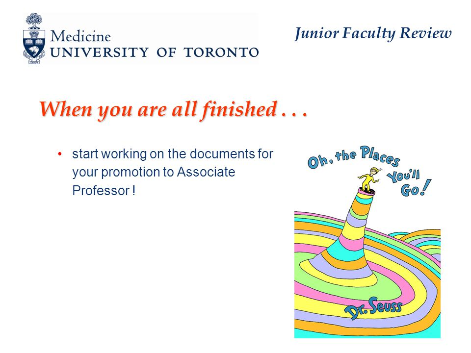 Junior Faculty Review When you are all finished...