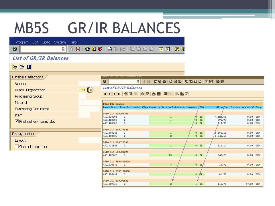 MB5S GR/IR BALANCES