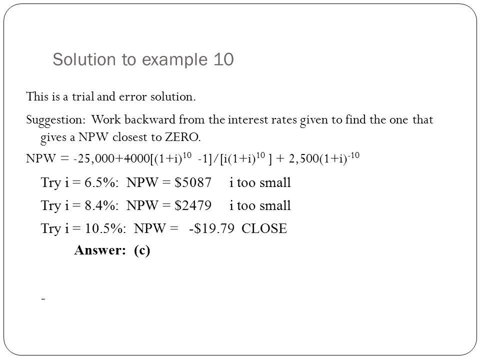 Solution to example 10 This is a trial and error solution.