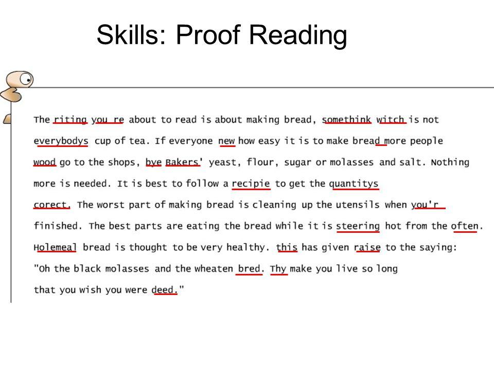 Skills: Proof Reading