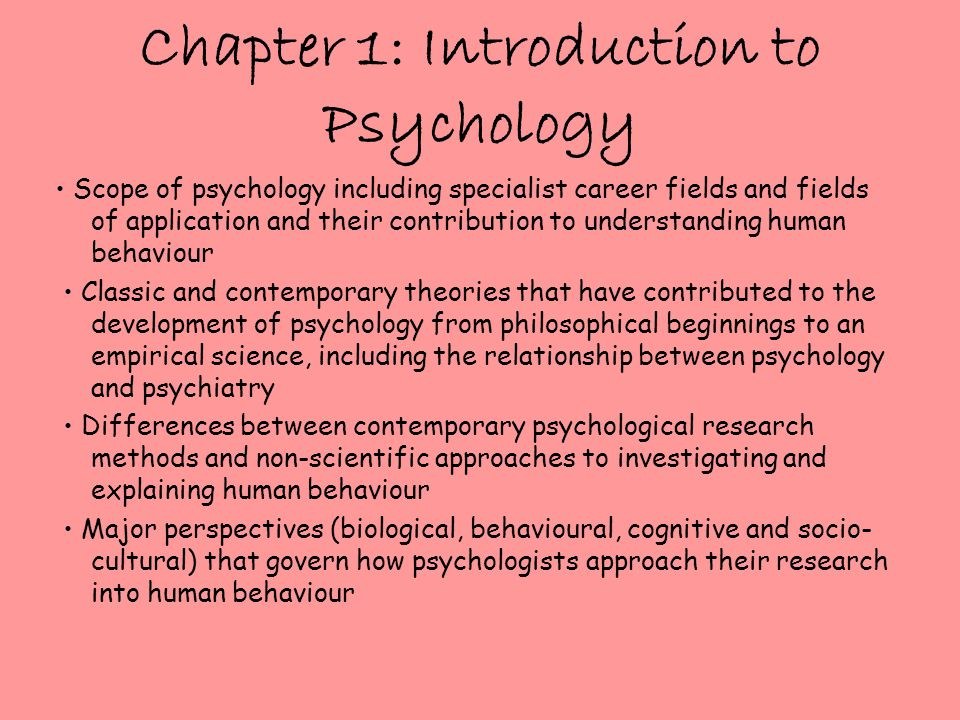 Chapter 2: Research Methods Research methods and ethics associated with the study of psychology.