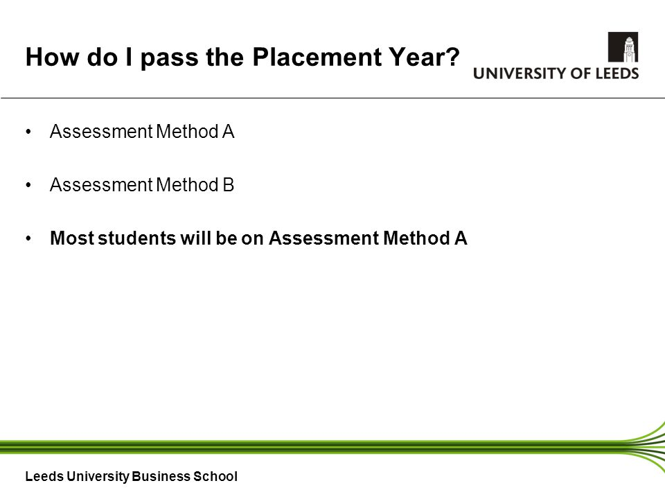 Leeds University Business School How do I pass the Placement Year.
