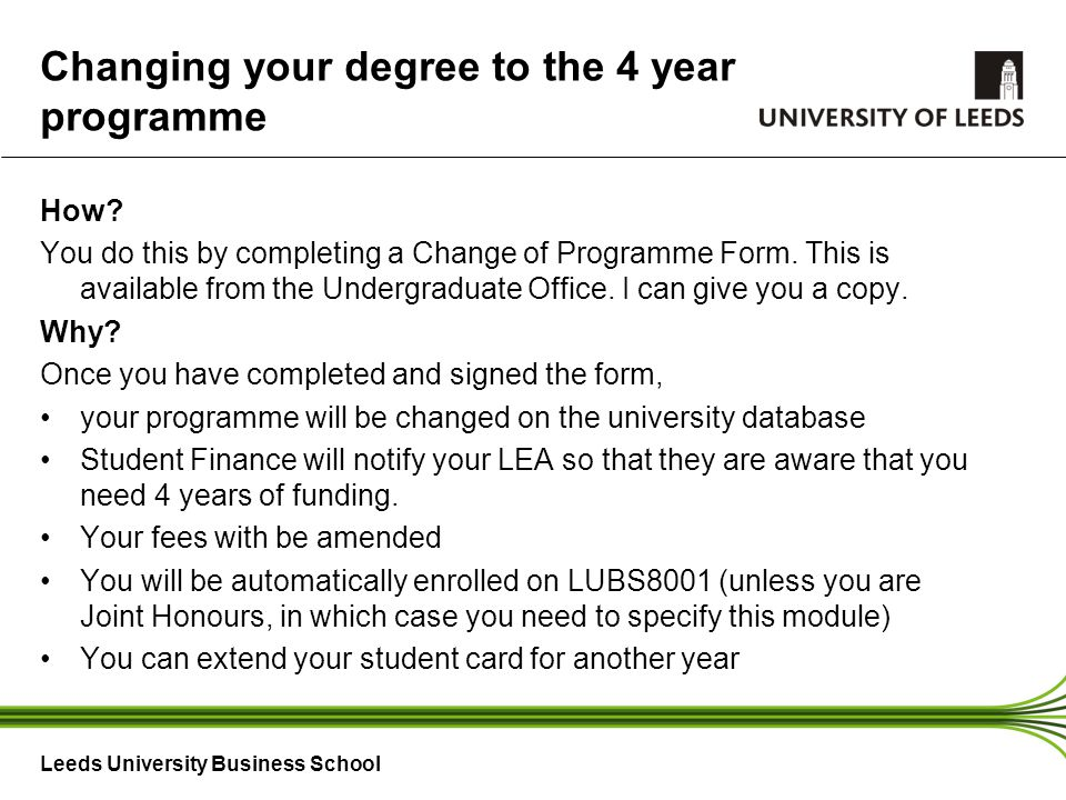 Leeds University Business School Changing your degree to the 4 year programme How.