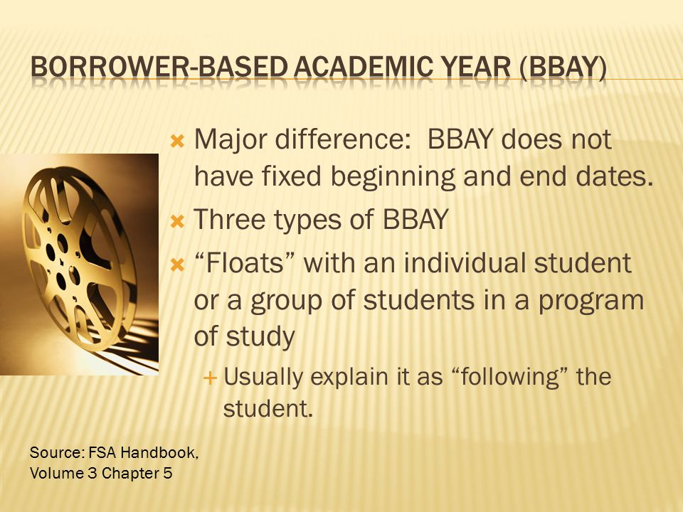 " Major difference: BBAY does not have fixed beginning and end dates.  Three types of BBAY  ""Floats"" with an individual student or a group of studen"