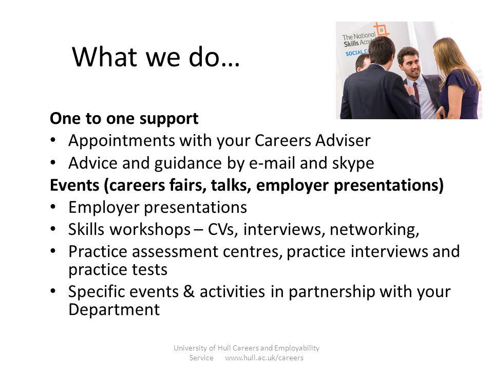 hull.ac.uk/careers University of Hull Careers and Employability Service www.hull.ac.uk/careers @Hullunicareers #hullunicareers University of Hull Care