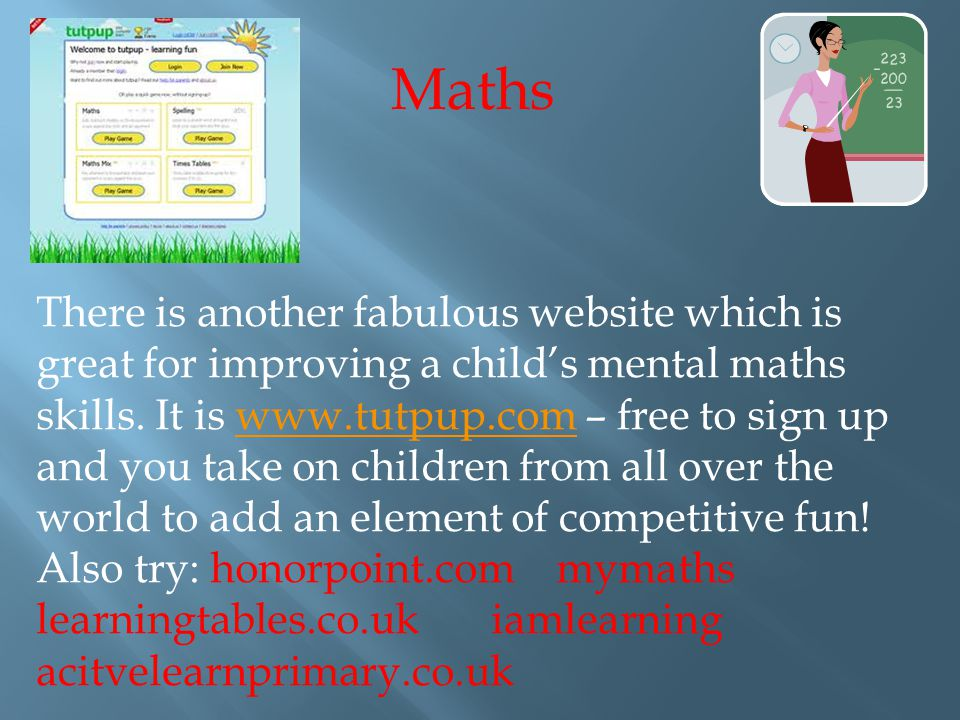 There is another fabulous website which is great for improving a child's mental maths skills.