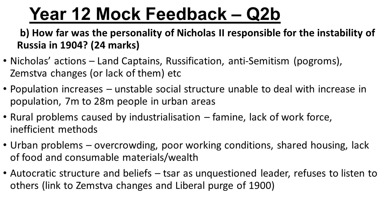 Year 12 Mock Feedback – Q3a 3.a) Explain why Nicholas issued the October Manifesto in 1905.