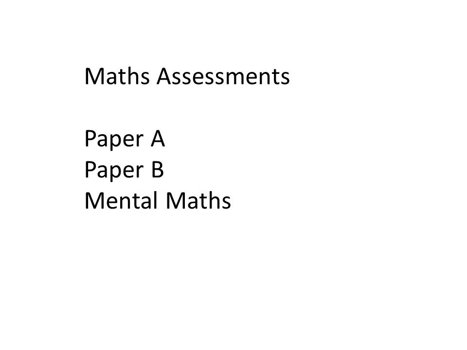 Maths Assessments Paper A Paper B Mental Maths