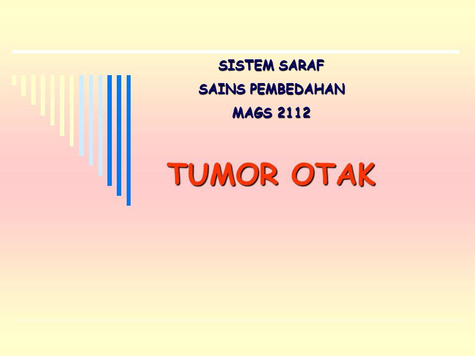 TUMOR OTAK SISTEM SARAF SAINS PEMBEDAHAN MAGS 2112