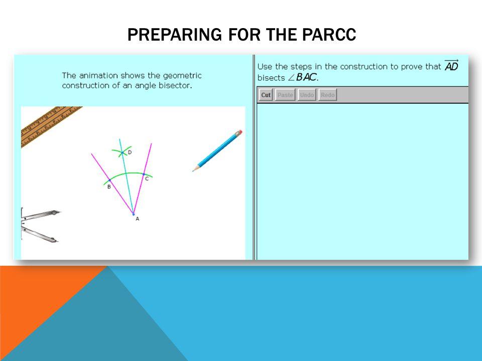 PREPARING FOR THE PARCC