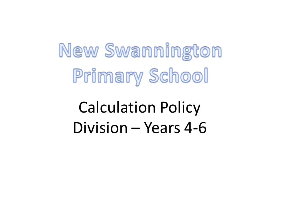 Calculation Policy Division – Years 4-6