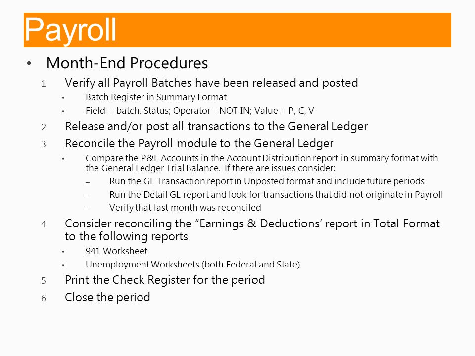 Payroll Month-End Procedures 1.