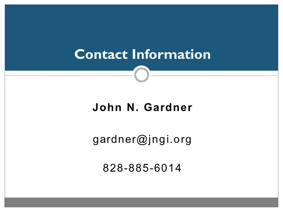 John N. Gardner gardner@jngi.org 828-885-6014 Contact Information