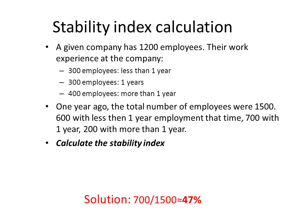 Stability index calculation A given company has 1200 employees.