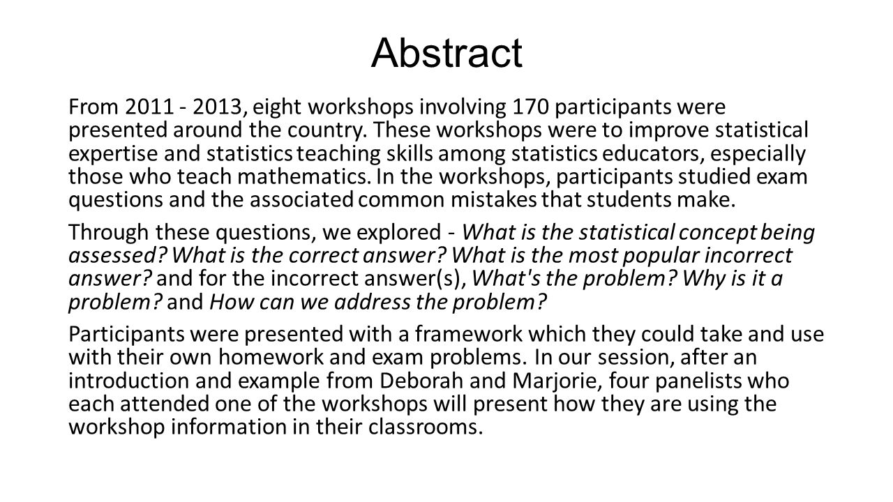 Abstract From 2011 - 2013, eight workshops involving 170 participants were presented around the country.