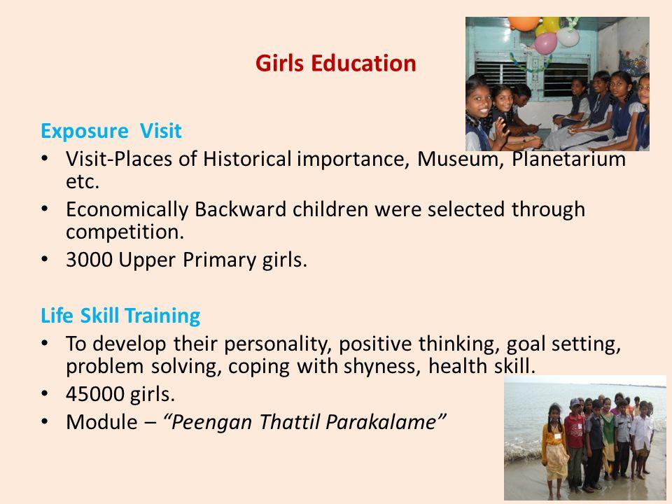 Girls Education Exposure Visit Visit-Places of Historical importance, Museum, Planetarium etc. Economically Backward children were selected through co
