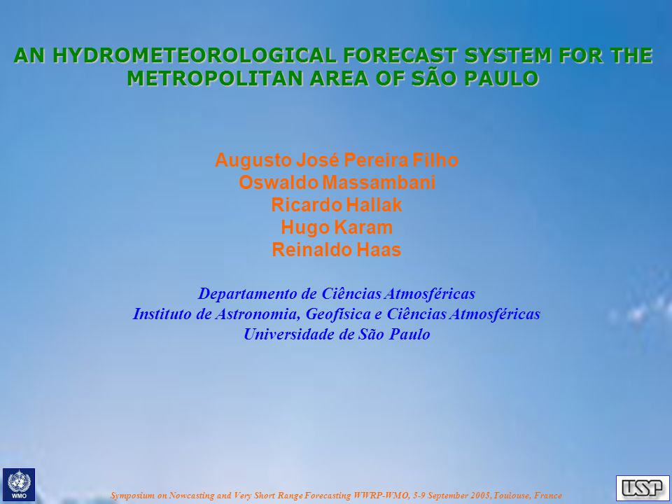 Symposium on Nowcasting and Very Short Range Forecasting WWRP-WMO, 5-9 September 2005, Toulouse, France Wind and Rainfall Fields (2-km grid) (123 x 123 x 57)
