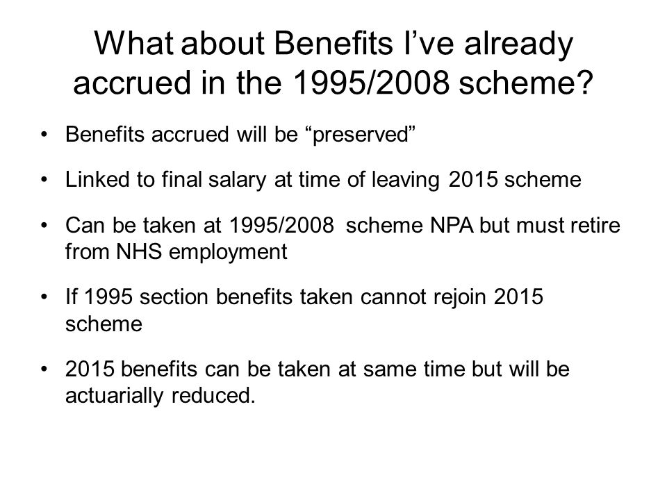 What about Benefits I've already accrued in the 1995/2008 scheme.