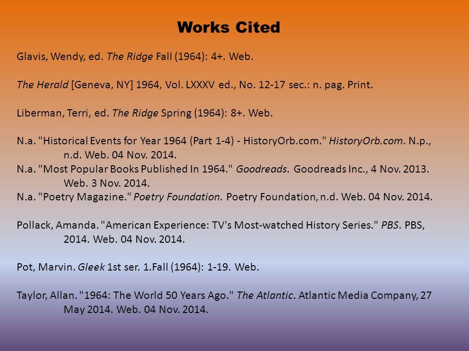 Works Cited Glavis, Wendy, ed. The Ridge Fall (1964): 4+.