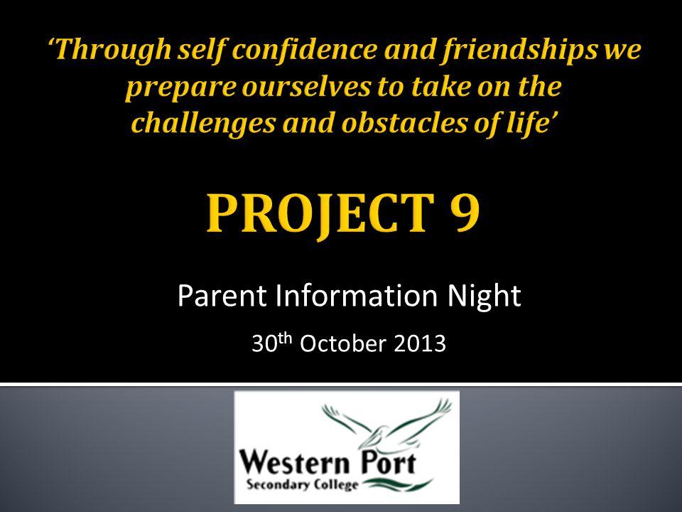 Parent Information Night 30 th October 2013