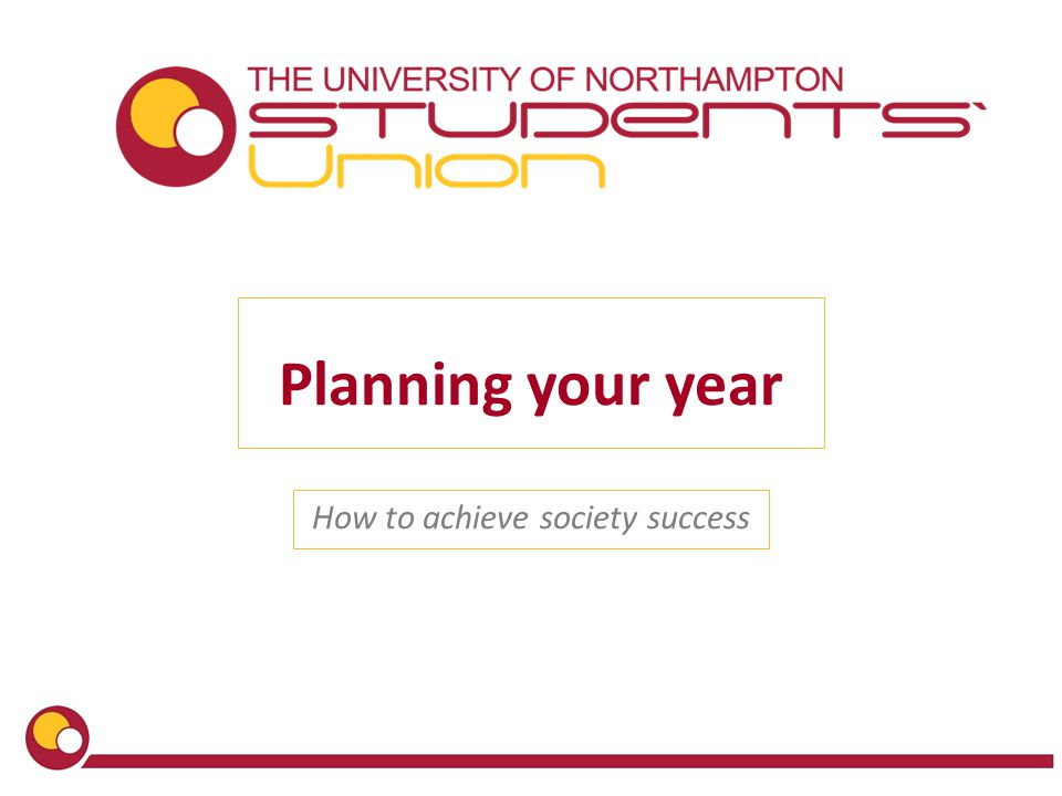 Planning your year How to achieve society success