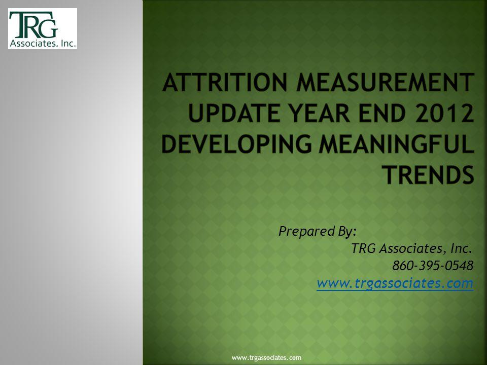 Prepared By: TRG Associates, Inc. 860-395-0548 www.trgassociates.com