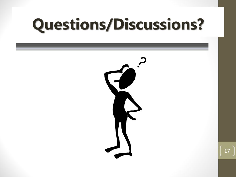 17 Questions/Discussions