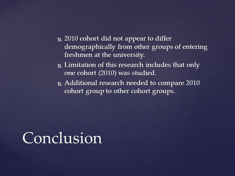  2010 cohort did not appear to differ demographically from other groups of entering freshmen at the university.