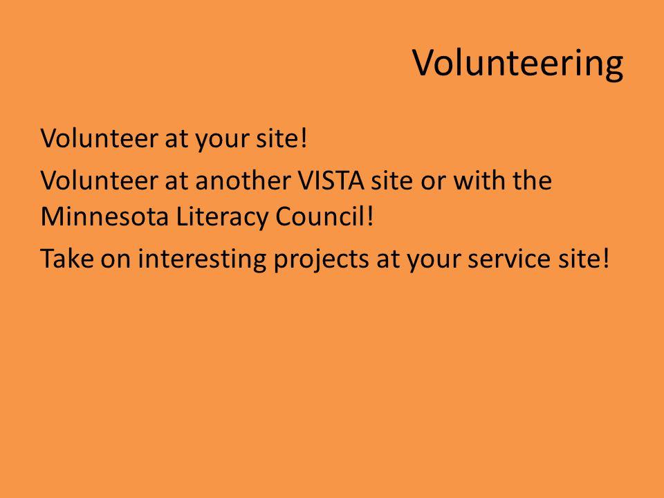 Volunteering Volunteer at your site.
